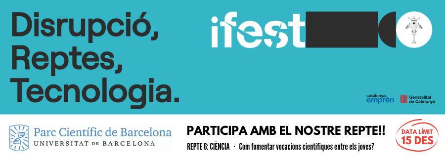 ¡Participa en el programa de innovación disruptiva iFest Countdown con el reto del Parc Científic de Barcelona!