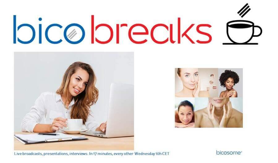 Bicosome lanza «Bicobreaks», un ciclo de webinars cortos sobre el estado del arte de la ciencia de la piel, inspirados en las TED Talks